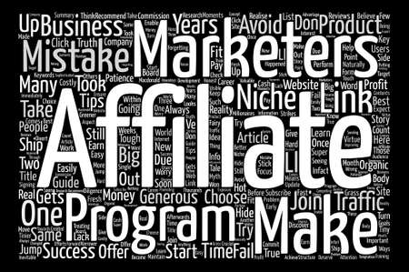 marketers: Costly Mistakes Affiliate Marketers Make In Their Career text background word cloud concept Illustration