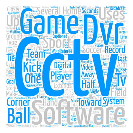 larger than life: CCTV DVR Software Makes Sports Larger Than Life text background word cloud concept Illustration
