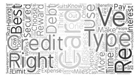 right choice: Credit Card Types And How To Know The Best For You text background word cloud concept