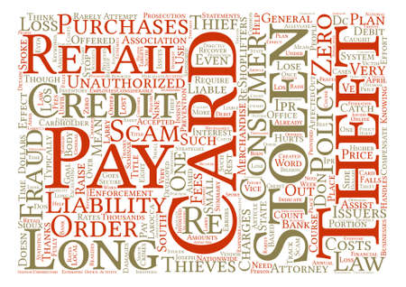 Credit Card Theft Hurts Retailers And Credit Card Consumers text background word cloud concept
