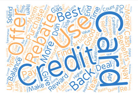 rebates: Credit Card Rebates Offer the Best Benefits Word Cloud Concept Text Background