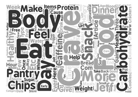 cravings: Conquer Those Carbohydrate Cravings text background word cloud concept Illustration