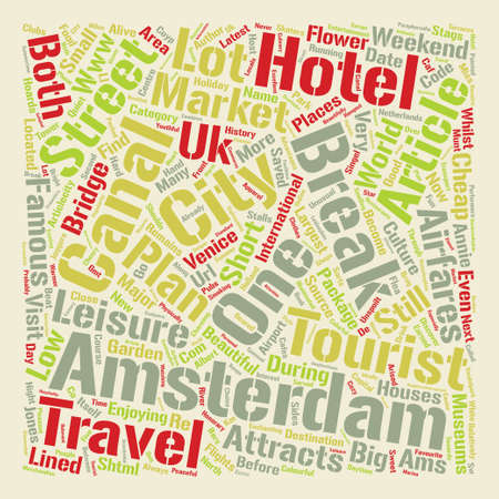 Cheap Weekend Breaks Short City Breaks to Amsterdam text background word cloud concept Illustration
