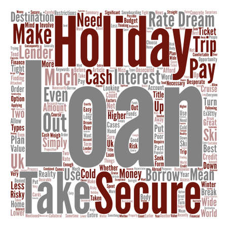 Can I Get A Loan For My Holiday text background word cloud concept