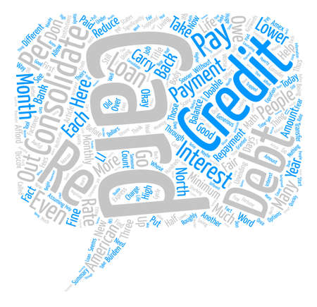 Consolidate Your Credit Cards Lower Your Monthly Payments Word Cloud Concept Text Background