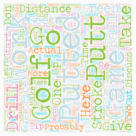 Learn To Putt And Keep Strokes In Your Bag text background wordcloud concept Illustration