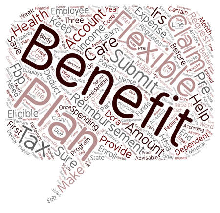 helps: Learn the tax benefits of a Flexible benefits Plan text background wordcloud concept Illustration