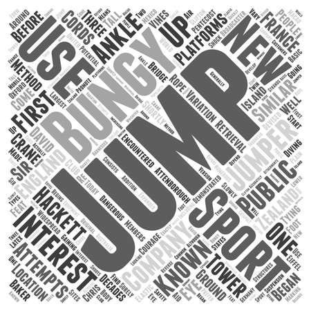 encountered: The Sport Of Bungy Jumping Word Cloud Concept Illustration
