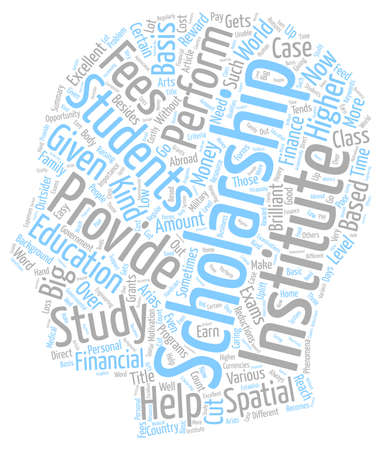 The Need For Scholarships text background wordcloud concept