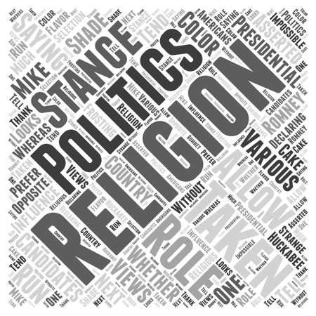 asserted: The Role of Religion in Presidential Politics Word Cloud Concept