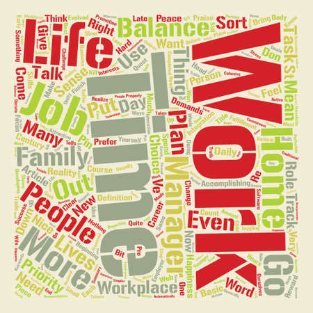 The work life balance text background word cloud concept