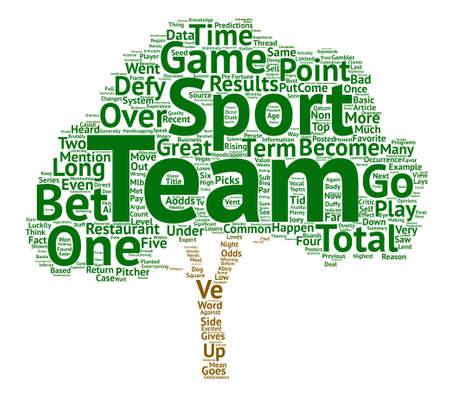 overachieving: Sports Picks What Goes Up Must Come Down Word Cloud Concept Text Background