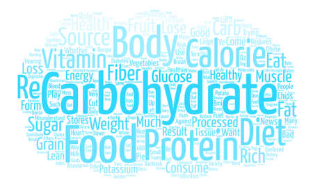 healthier: The Truth About Carbohydrates In Food text background word cloud concept