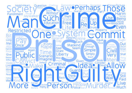 treatise: the rights of the guilty a treatise on crime and punishment text background word cloud concept Illustration