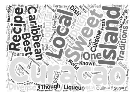 The Sweet And Spicy Sides Of Curacao Word Cloud Concept Text Background Çizim