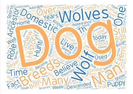 History of Dogs Or Maybe Wolves text background word cloud concept