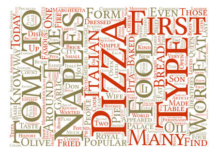 conquered: A Brief History of Pizza The Dish that Conquered the World text background word cloud concept