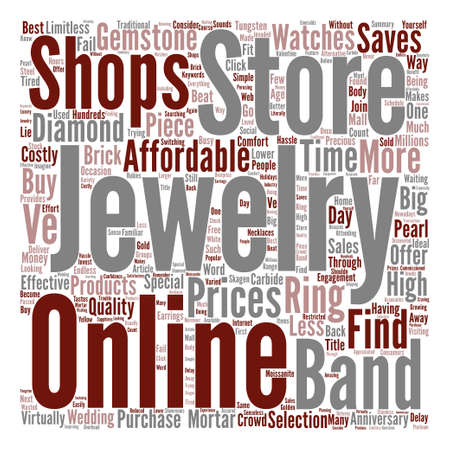 Affordable jewelry a click away text background word cloud concept
