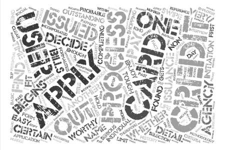 formalities: Apply For Credit Cards The Basic Necessities Unplugged text background word cloud concept Illustration