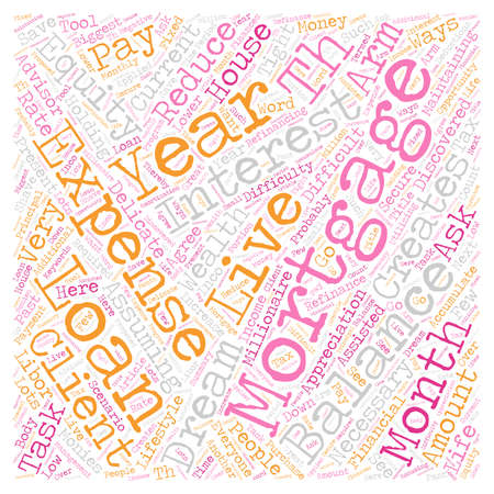 creating wealth: Lower Mortgage Payments Can Increase Wealth text background wordcloud concept
