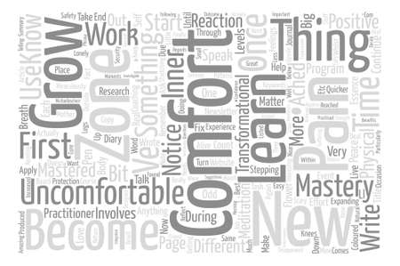 interesting: Become Comfortable with the Uncomfortable text background word cloud concept Illustration