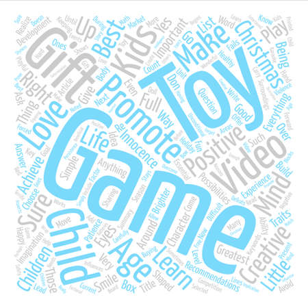 Are Toys Video Games The Right Christmas Gifts For Kids Word Cloud Concept Text Background Ilustrace