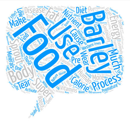 premature: Barley An Ancient Super Food Rediscovered text background word cloud concept