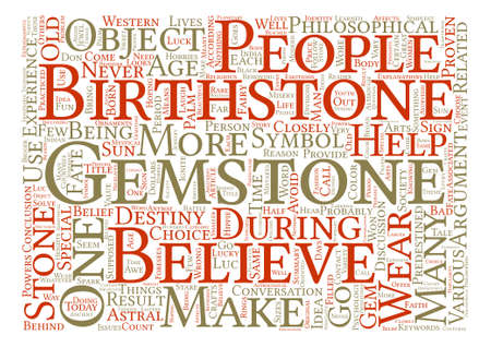 Birthstone Gemstones Are Filled With Symbolism text background word cloud concept