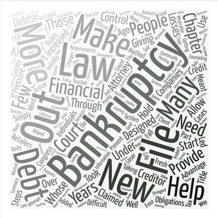 Bankruptcy Law Changes Designed To Hold Debtors Accountable text background word cloud concept Illustration