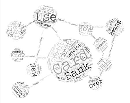 A Brief History Of Credit Cards text background word cloud concept