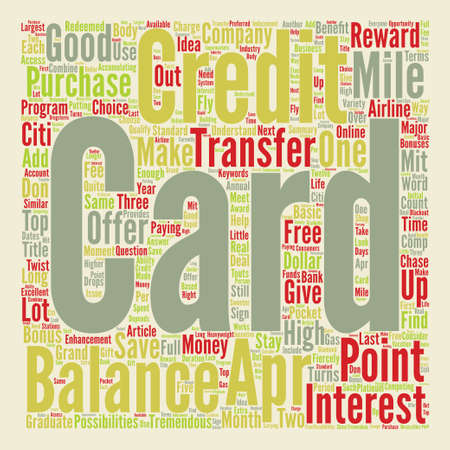 tremendous: APR Balance Transfers Credit Cards Three Top Choices text background word cloud concept Illustration