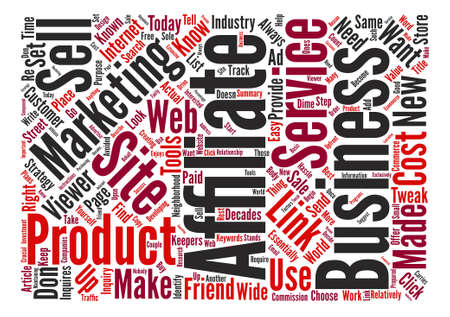 affiliates: Affiliates In Your Strategy text background word cloud concept