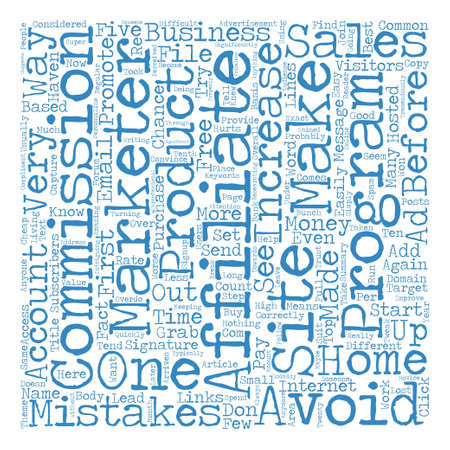 significantly: Affiliate Mistakes to Avoid that will Increase Your Sales text background word cloud concept
