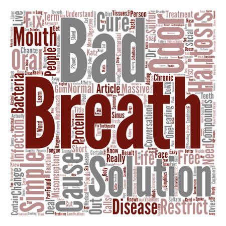 misconception: Bad Breath the Cure is as Simple as the Cause text background word cloud concept Illustration