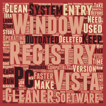 undesirable: Make Your Windows Vista PC Run Faster With Window Vista Registry Cleaner text background wordcloud concept Illustration