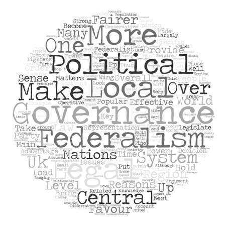 suggesting: Advantages of Federalism text background word cloud concept Illustration