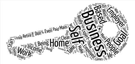 Are Your Suitable For A Home Based Business Word Cloud Concept Text Background Illustration