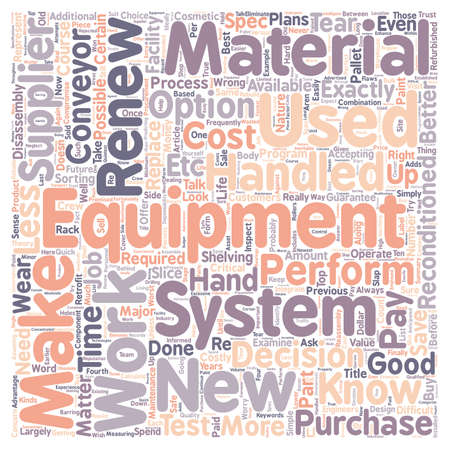 conveyors: Like New Only Better text background wordcloud concept