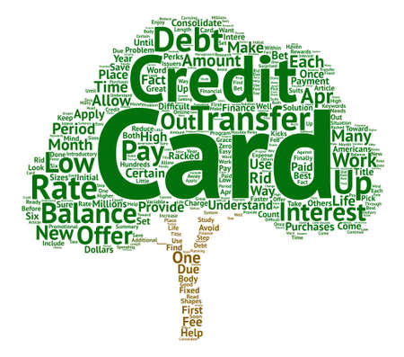 Balance Transfer Credit Cards A Way To Consolidate Debt text background word cloud concept Illustration