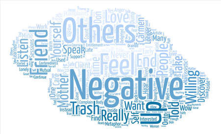 told: Are You a Trash Can for Others Negativity Word Cloud Concept Text Background