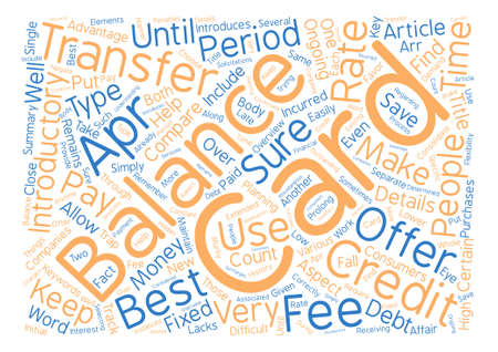 Balance Transfer Credit Cards An Overview text background word cloud concept