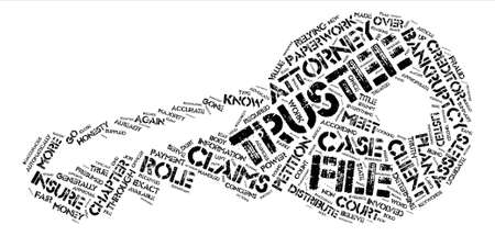 Bankruptcy Trustee Is Advocate For Creditors text background word cloud concept