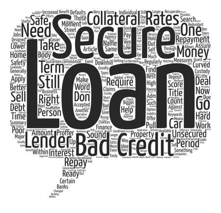 Bad Credit Score Go For Bad Credit Secured Loan text background word cloud concept