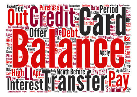 Balance Transfer Credit Card Offers What You Need To Know text background word cloud concept