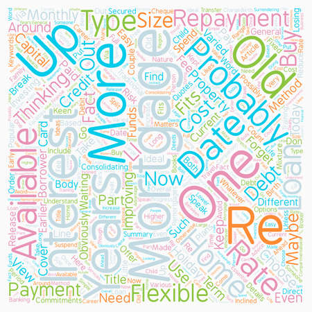Re mortgages Get Up To Date text background wordcloud concept