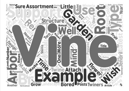 maybe: A Guide to Vines and How to Vine Beauty with Your Garden text background word cloud concept