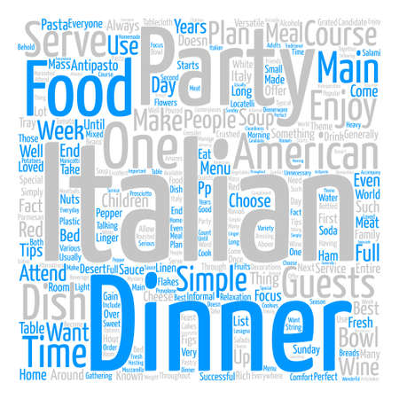 well loved: An Italian American Dinner Party text background word cloud concept