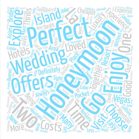 cheaper: affordable honeymoon destinations text background word cloud concept Illustration