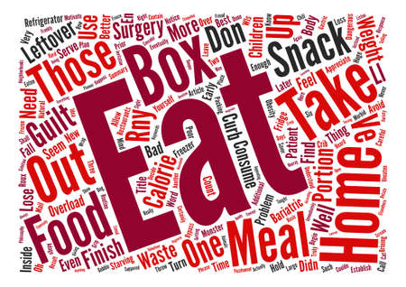 bariatric: Avoid the Take Home Box Overload text background word cloud concept