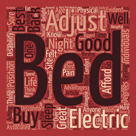 adjustable: An Electric Adjustable Bed A Good Nights Sleep text background word cloud concept